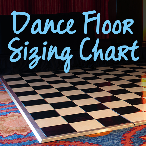 Dance Floor Sizing Chart